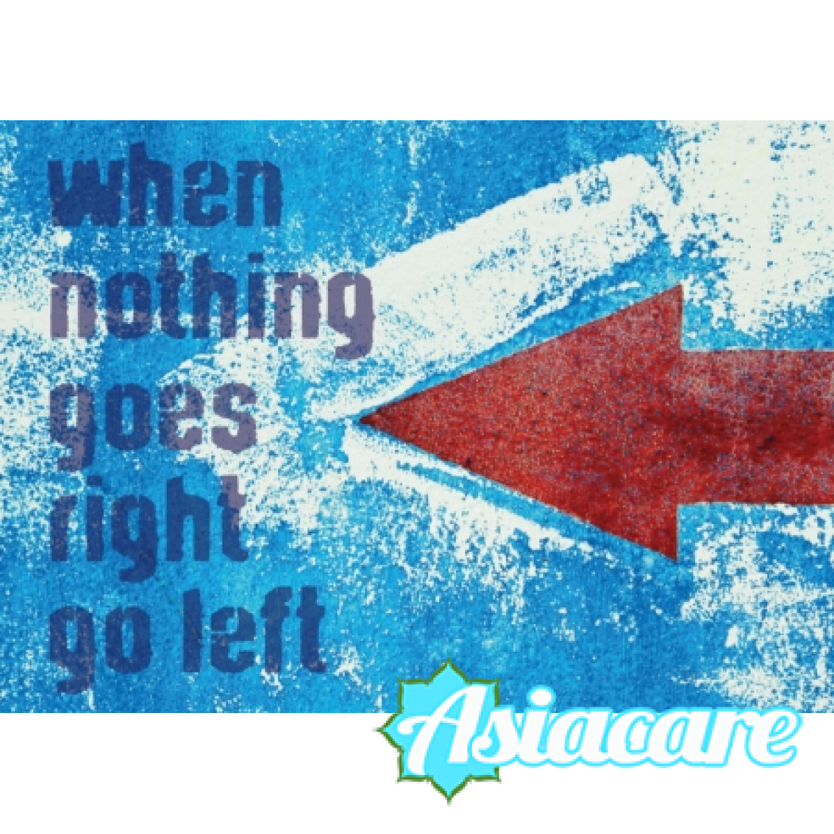 "Поздравителна картичка ""When nothing goes right go left"""